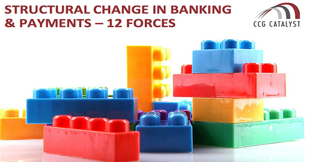 Structural Change in Banking & Payments