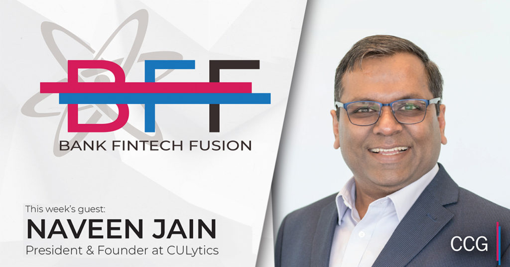 Naveen Jain of CULytics on the Power of Progressive Credit Unions