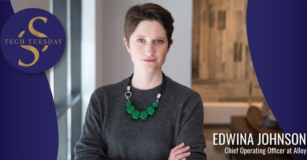 Tech Tuesday: Alloy and the New Customer Identity with Edwina Johnson