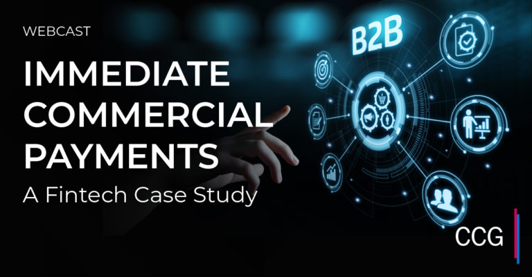 Fintech Case Study: Immediate Commercial Payments