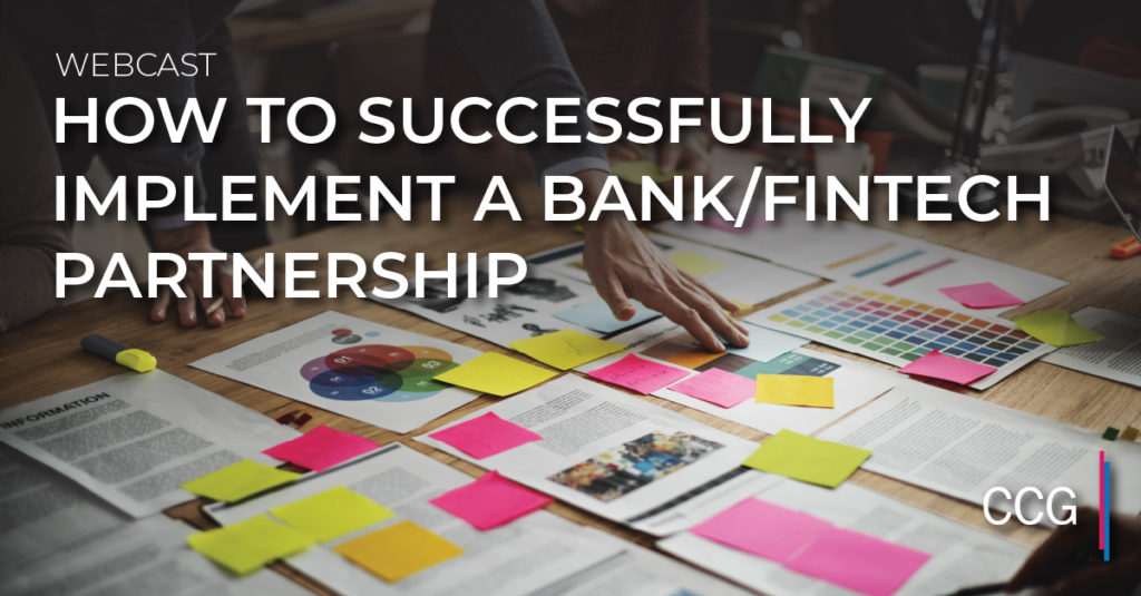 How to Successfully Implement a Bank/Fintech Partnership