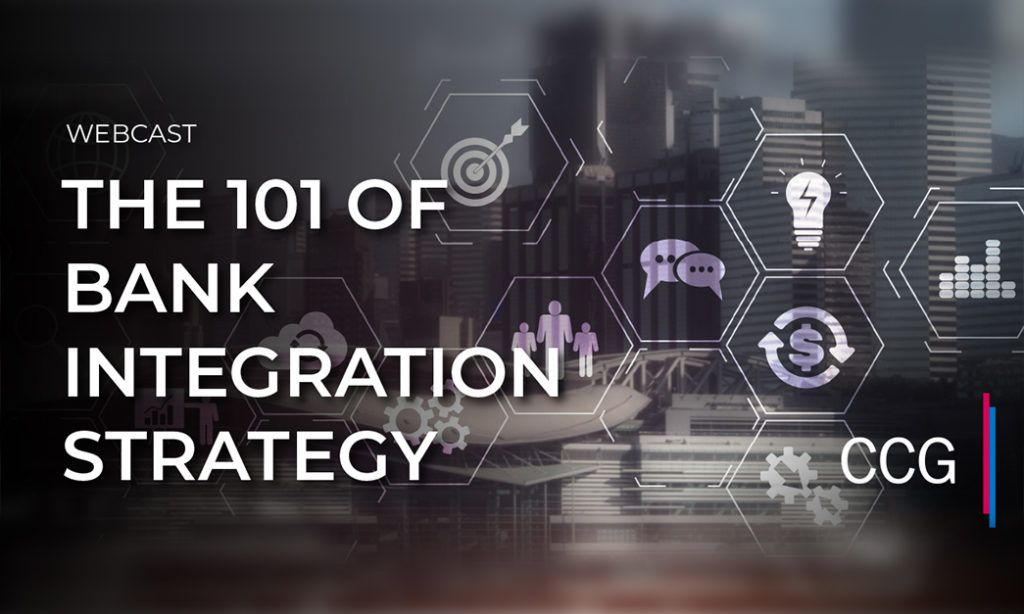 The 101 of Bank Integration Strategy