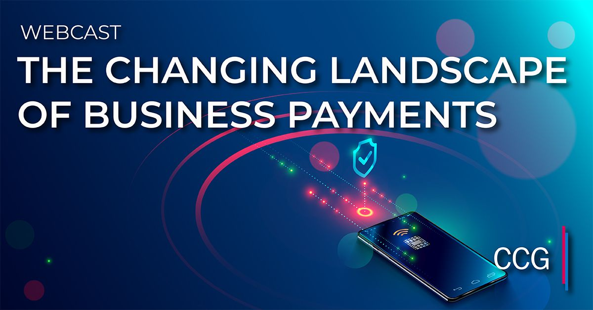 The Changing Landscape of Business Payments