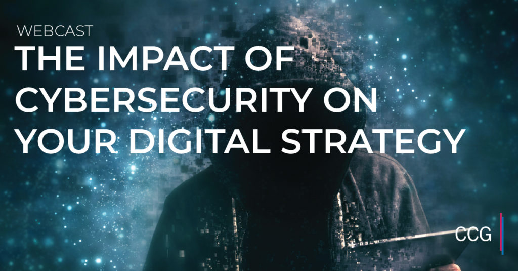 The Impact of Cybersecurity on Your Digital Strategy