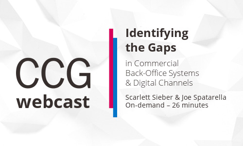 Identifying the Gaps in Commercial Back-Office Systems & Digital Channels