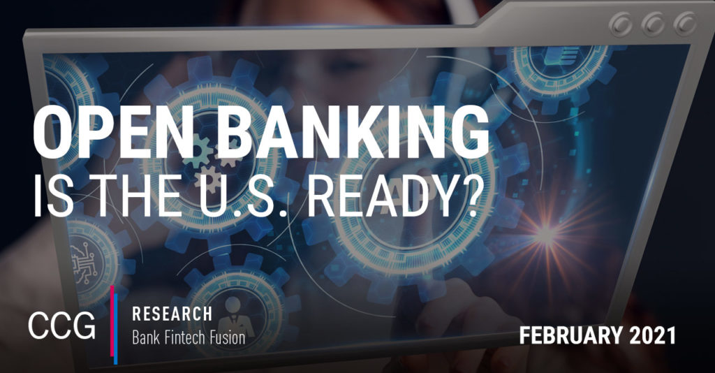 CCG Insights - US Open Banking: Defining the Concept and Capitalizing on the Opportunity